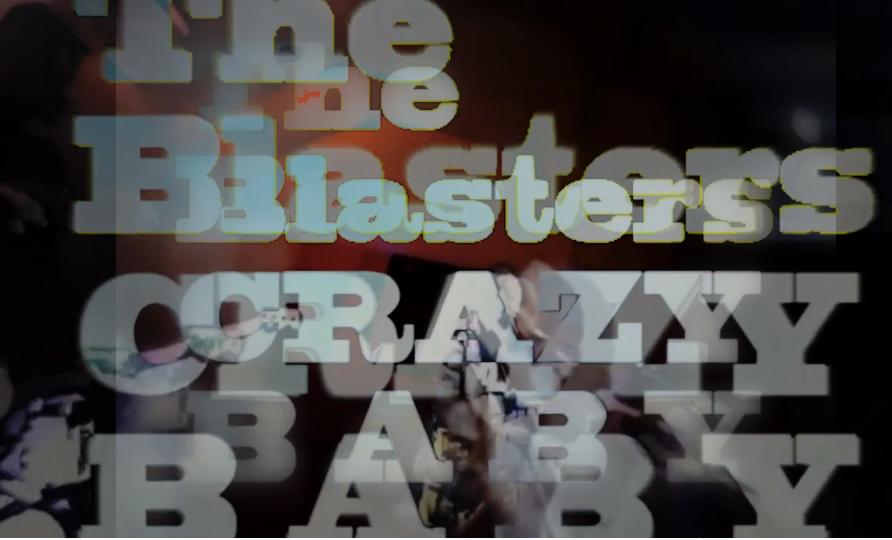 The Blasters - Crazy Baby