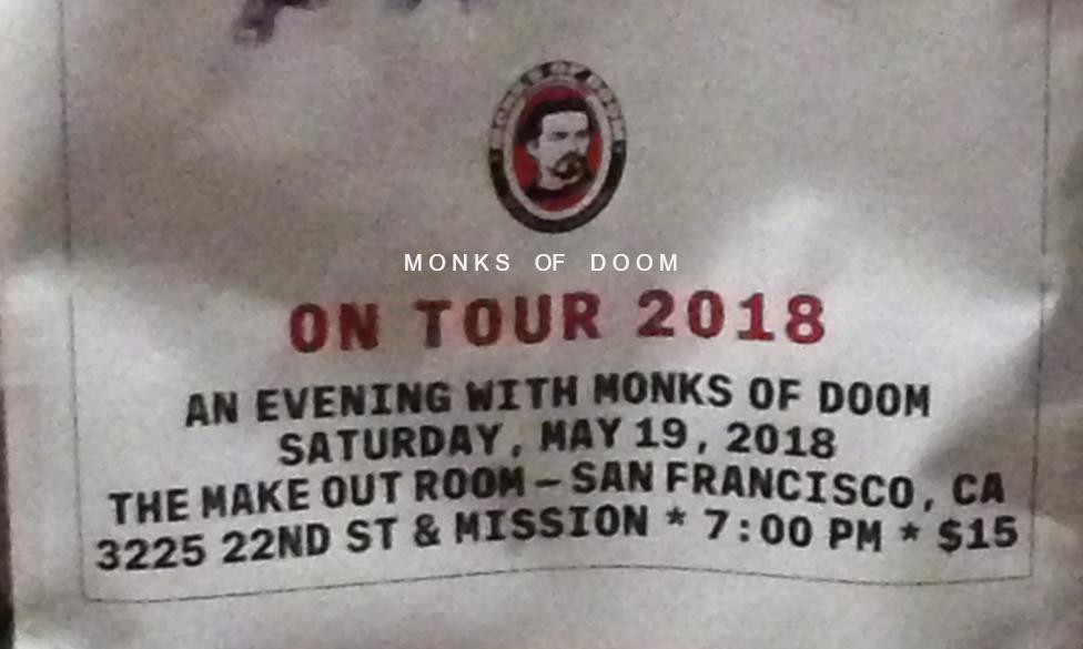 Monks Of Doom 2018 Tour