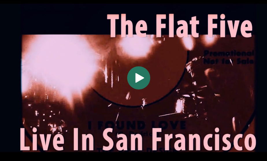 "Flat Five perform ""I Found Love"" live in San Francisco at The Make Out Room"