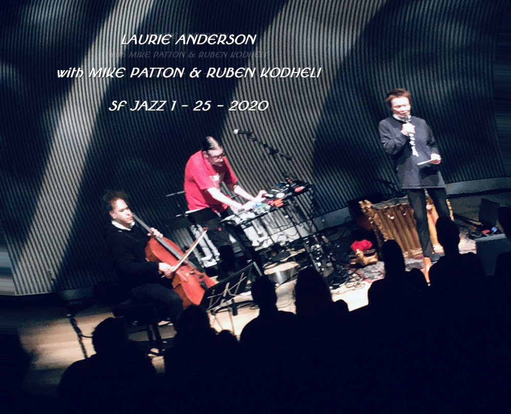 Laurie Anderson & Mike Patton at SF Jazz