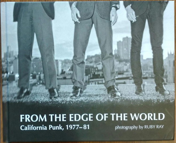 From the Edge of the World: California Punk 1977 1981 Superior Viaduct Book Cover